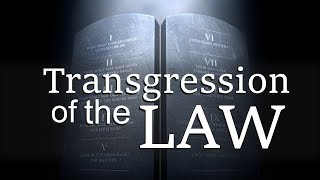Transgression of the Law