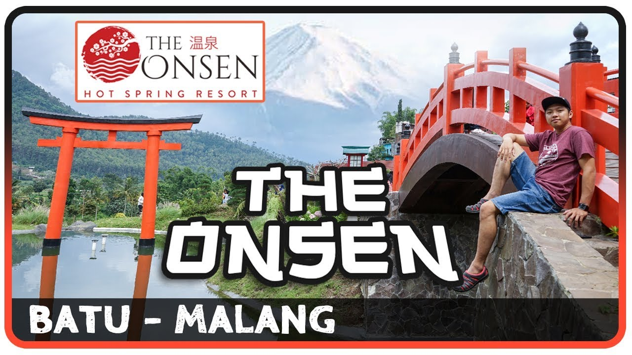 The Onsen Pesona Ala Jepang Di Kota Batu Malang Jawa Timur Youtube