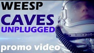 Смотреть клип Weesp - Caves Unplugged