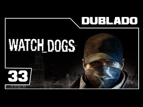 Watch Dogs - O Segundo HACKER - A Qualquer Custo - Parte #33 - [Detonado - Dublado - PS4 1080p]