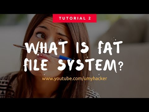 FAT 32 : What is  FAT file system and How FAT File System Works? : File Allocation Table