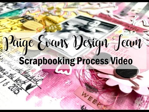 Scrapbooking Process #445 Paige Evans DT / This is the Life