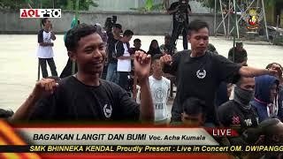 BAGAI LANGIT DAN BUMI VOC ACHA KUMALA OM  DWIPANGGA LIVE SMK BHINNEKA 2019