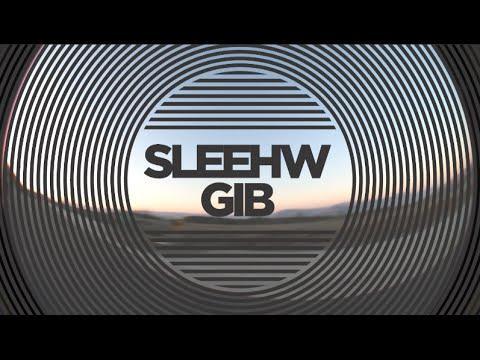 SLEEHW GIB - Mushroom Blading