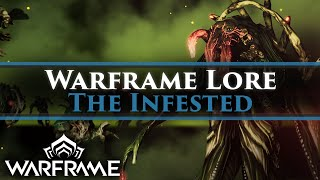 Warframe Lore - The Infested & how the infestation was used to create the Warframes!