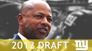 New York Giants 2012 Draft Under GM Jerry Reese | Breakdown of 2012 NFL Draft