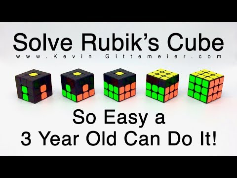 How To Solve Rubik's Cube:  So Easy A 3 Year Old Can Do It  (Full Tutorial)