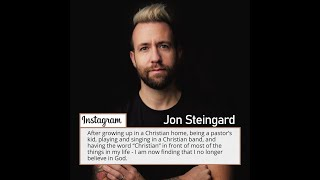 Former Christian Music Singer Jon Steingard: I No Longer Believe in God