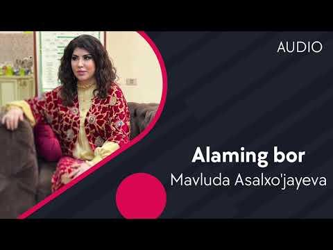 Mavluda Asalxo'jayeva - Alaming Bor