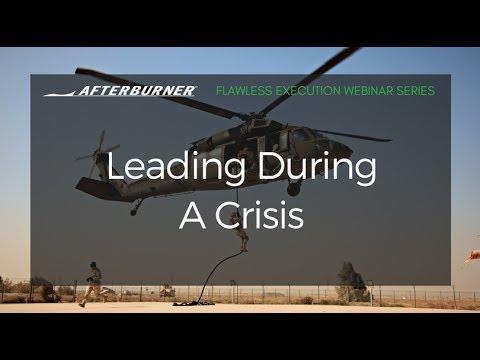 Leading Successful Teams During a Crisis   Afterburner Webinars