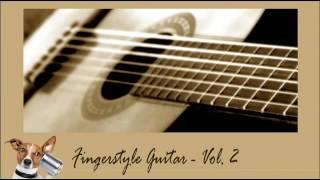 Fingerstyle Guitar Vol.2 รวมเพลงบรรเลงกีต้าร์ เพราะๆ ฟังติดหู