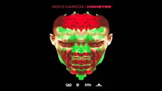 NOYZ NARCOS - MONSTER (2013) [FULL ALBUM]