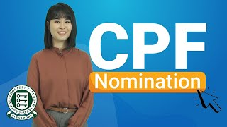 Making a CPF Nomination