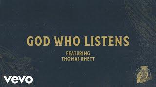 Play God Who Listens (feat. Thomas Rhett)