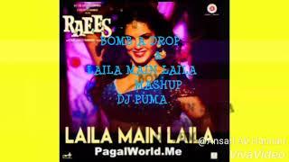 Bomb A Drop v/s Laila Main Laila   MASHUP    DJ PUMA