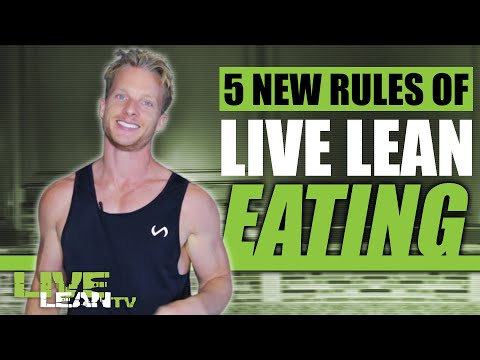 5 New Rules of Live Lean Eating | LiveLeanTV