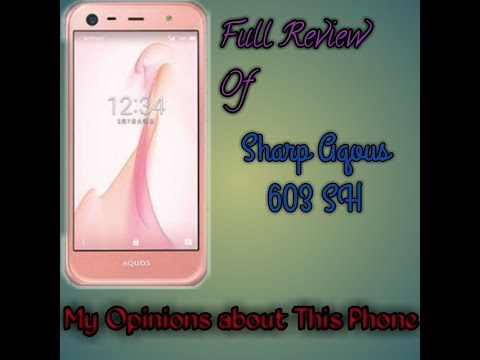 Full Review Of Sharp Aqous 603 SH