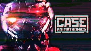 CASE ANIMATRONICS -