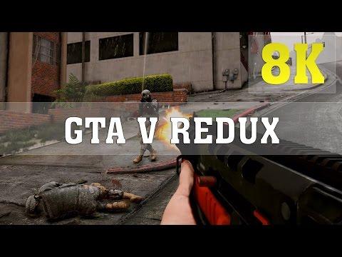 GTA V Redux MOD 8K PC GAMEPLAY - No. 2 | TITAN X PASCAL 4 WAY SLI | GTA 5 Redux | 6950X | ThirtyIR