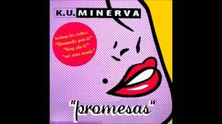 Ku Minerva - Yo No Se Porque