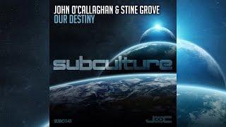 John O'Callaghan & Stine Grove - Our Destiny [Official]