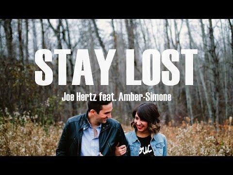 Joe Hertz - Stay Lost feat. Amber-Simone (Lyrics)