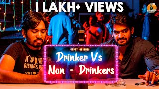 DRINKER VS NON-DRINKER Ft.Kartikeya Gummakonda  | 90ML MOVIE  | GODAVARI EXPRESS | CAPDT