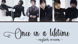SHINHWA -  Once In A Lifetime (English Version) [HAN, ROM & …