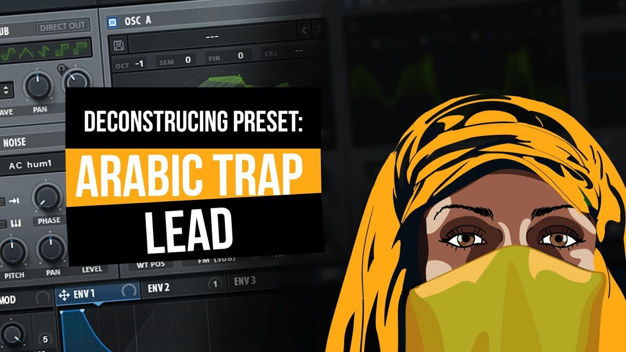 [free download]  Arabic Trap SERUM Preset