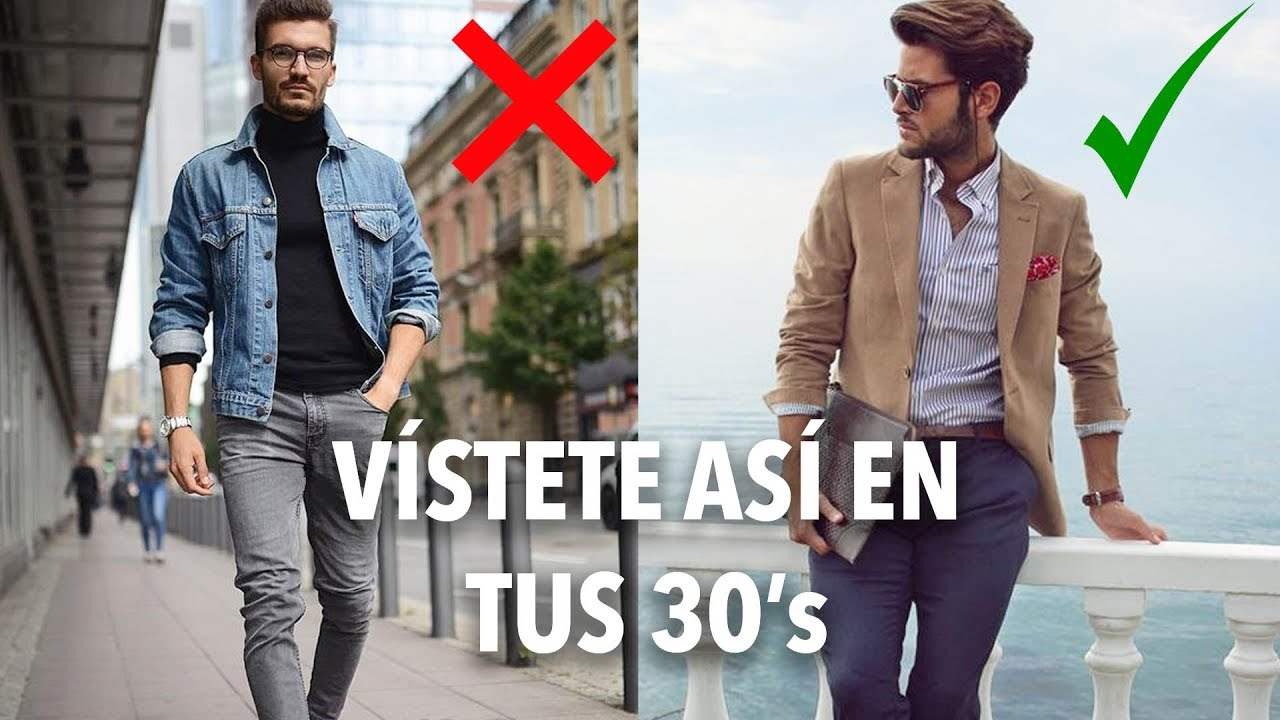 Cómo Vestir Si Estás En Tus 30s Humberto Gutiérrez