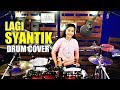 Download Siti Badriah - Lagi Syantik DRUM COVER by Nur Amira Syahira