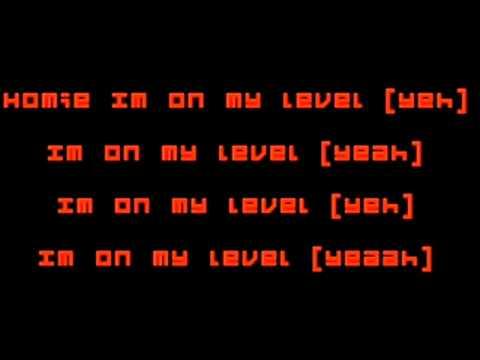 Wiz Khalifa - Im On My Level Lyrics