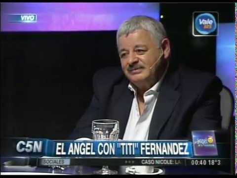 C5N - EL ANGEL DE LA MEDIANOCHE CON TITI FERNANDEZ