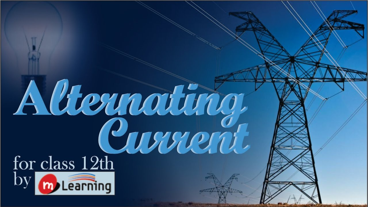 Ac Introduction To Alternating Current 01 For Class 12th Youtube Onoff Switch Circuit Diary