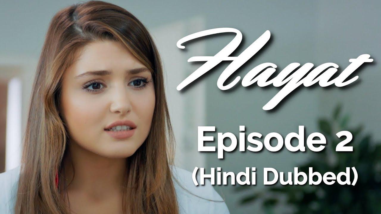 Download Hayat Episode 2 (Hindi Dubbed) [#Hayat]