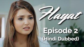 Hayat Episode 2 (Hindi Dubbed) Hayat