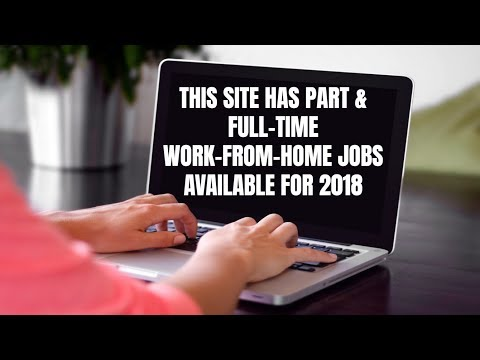 This Site has Part & Full-Time Work-From-Home Jobs Available for 2018