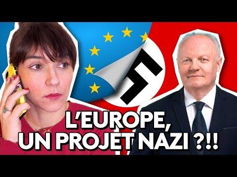 L'UNION EUROPÉENNE, UN PROJET NAZI ?!! La nouvelle blague de François Asselineau