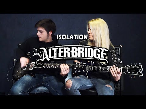 Alter Bridge - Isolation (Guitar cover)