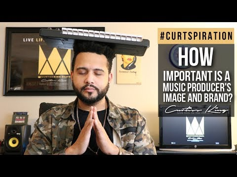How Important Is A Music Producers Image and Brand? #Curtspiration