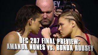 UFC 207: Amanda Nunes vs. Ronda Rousey - Final Preview