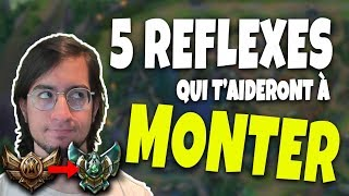 5 RÉFLEXES POUR T'AIDER A MONTER SUR LEAGUE OF LEGENDS