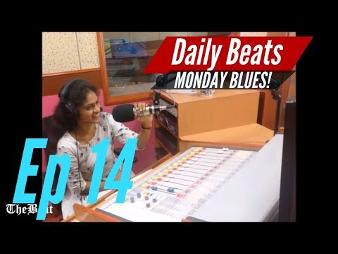 Daily Beats E14: Monday Blues