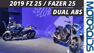 New 2019 Yamaha FZ25 and Fazer 25 Dual Channel AbS Launched |  Walkaround Review | Motoroids
