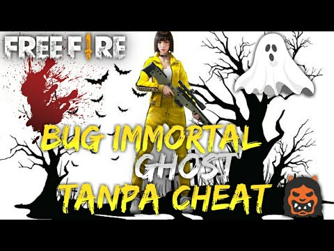 Cara Bug Immortal Ghost Tanpa Cheat | WORK100%!!! | FREE FIRE BATTLEGROUND