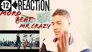 {REACTION} moro feat mr crazy