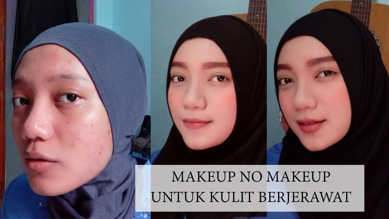 Keajaiban Makeup Untuk Kulit Jerawat Daily Tutorial Berjerawat Wardah You