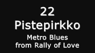 22 pistepirkko - Metro Blues