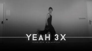Chris Brown - Yeah 3x(Official choreography)