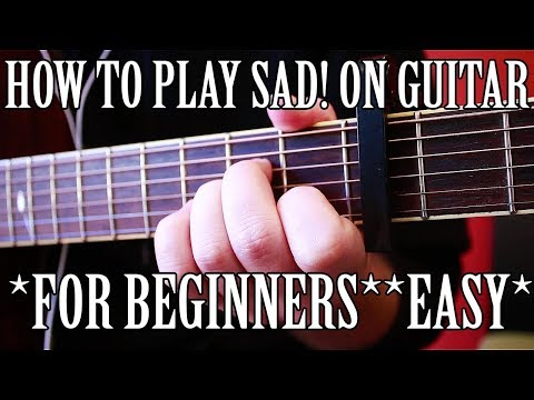 "How to play ""SAD!"" by XXXTentacion on Guitar for Beginners *EASIEST WAY*"